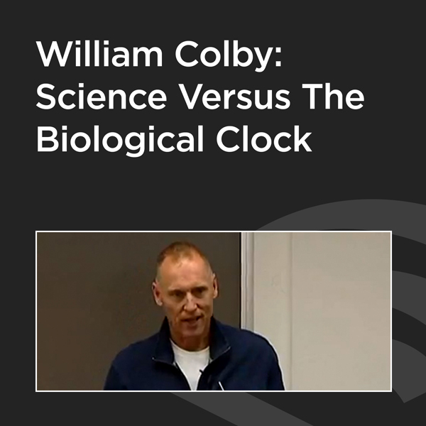 William Colby: Science Versus the Biological Clock, Hörbuch, Digital, 78min