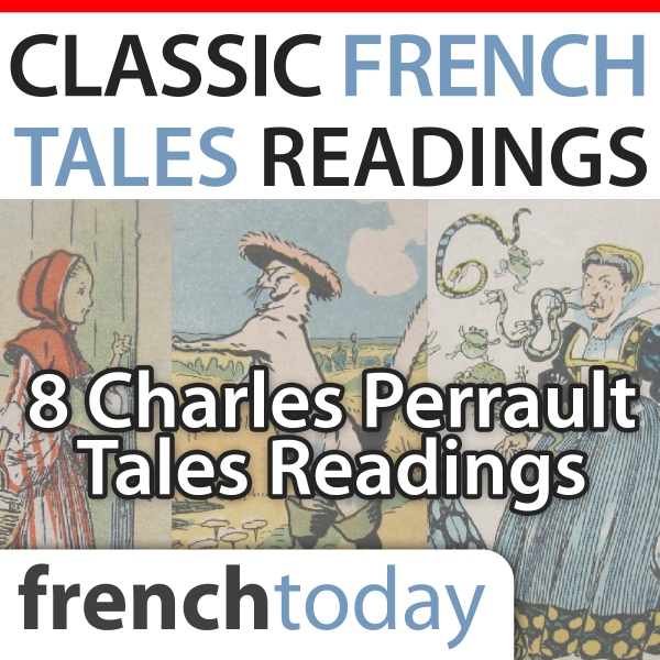 Classic French Tales Readings: Eight Charles Pe...