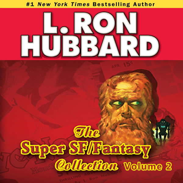 Super Sci-Fi & Fantasy Audio Collection, Volume 2 , Hörbuch, Digital, 1, 710min
