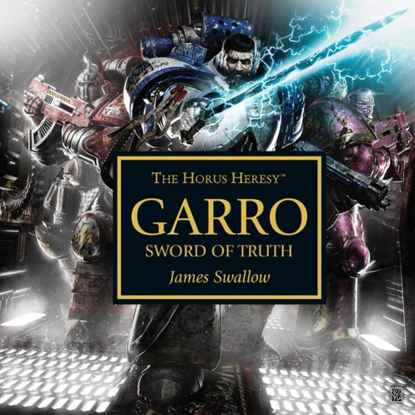 Garro: Sword of Truth: Horus Heresy, Hörbuch, D...