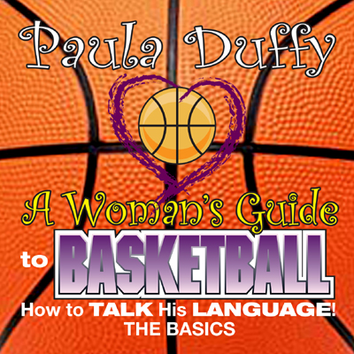 A Woman´s Guide to Basketball: How to Talk His ...