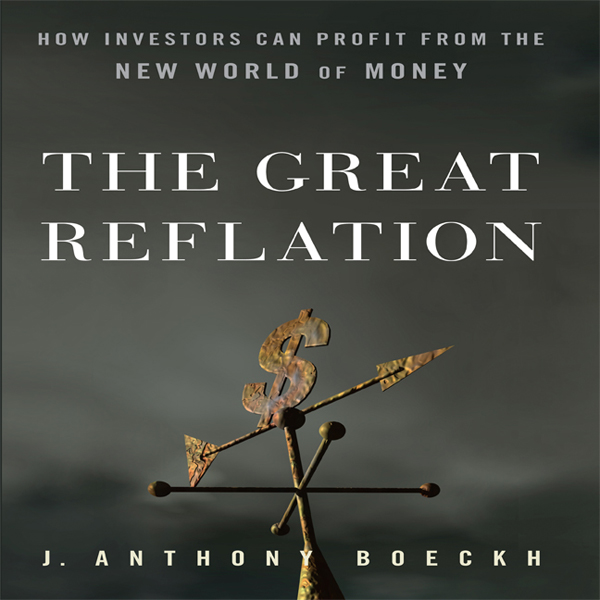The Great Reflation: How Investors Can Profit F...