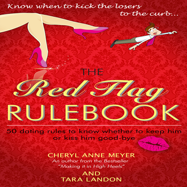 The Red Flag Rulebook: 50 Dating Rules to Know ...