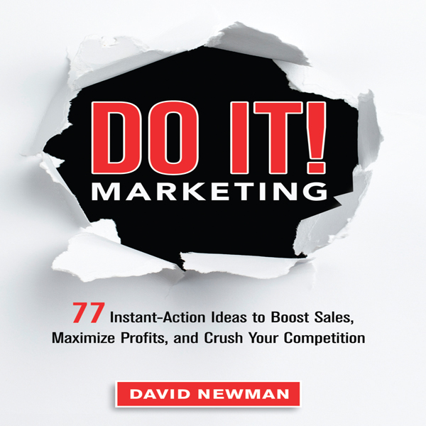Do It! Marketing: 77 Instant-Action Ideas to Bo...