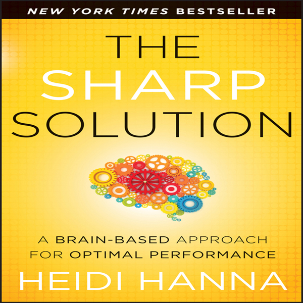 The Sharp Solution: A Brain-Based Approach for ...
