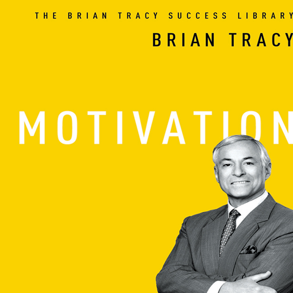 Motivation: The Brian Tracy Success Library , H...