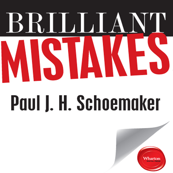 Brilliant Mistakes: Finding Success on the Far ...