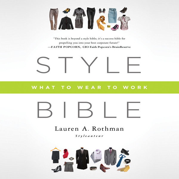 Style Bible: What to Wear to Work , Hörbuch, Di...