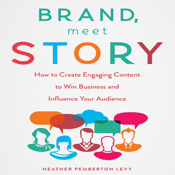 Brand, Meet Story: How to Create Engaging Conte...