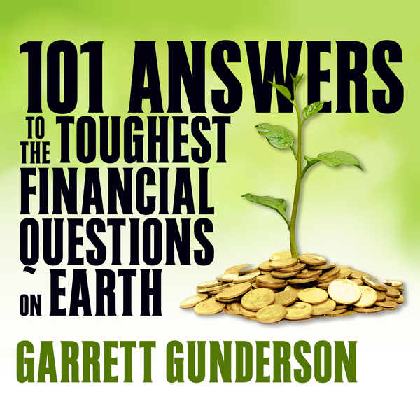 101 Answers to the Toughest Financial Questions...