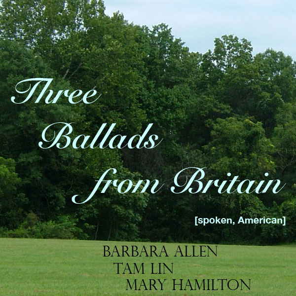 Three Ballads from Britain: Barbara Allen, Tam ...