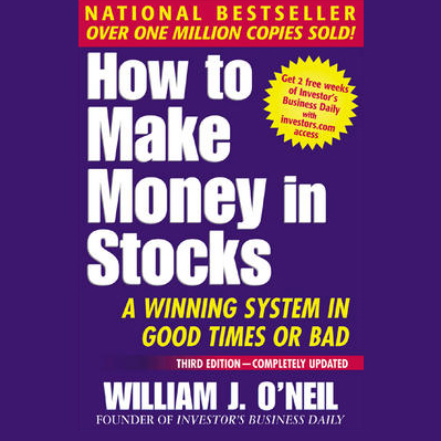 How to Make Money in Stocks: A Winning System i...