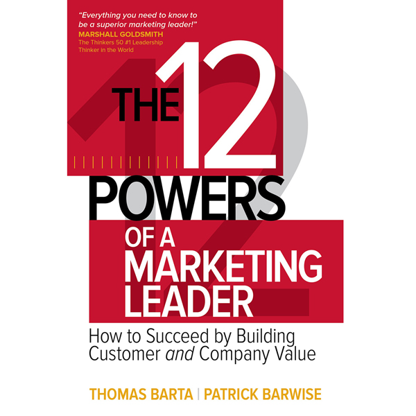 The 12 Powers of a Marketing Leader: How to Suc...