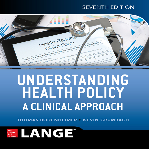 Understanding Health Policy: A Clinical Approac...