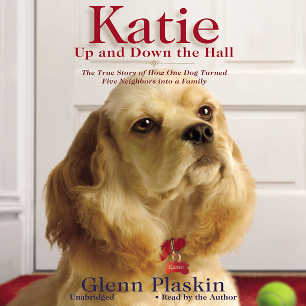 Katie Up and Down the Hall: The True Story of H...