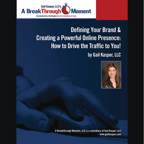 Defining Your Brand and Creating a Powerful Onl...