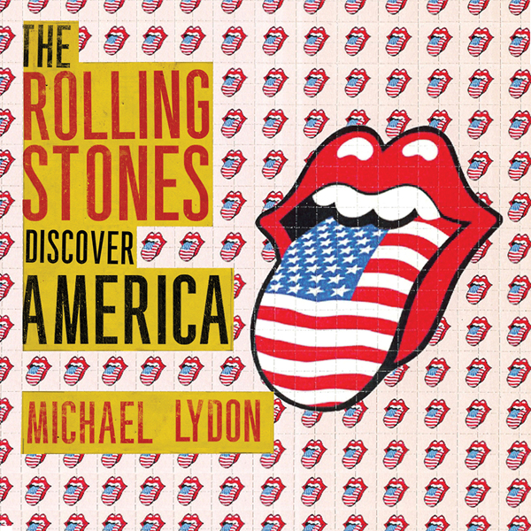 The Rolling Stones Discover America: Exclusive ...