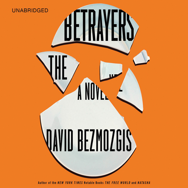 The Betrayers: A Novel , Hörbuch, Digital, 1, 3...