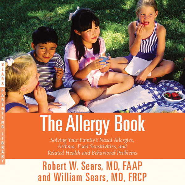 The Allergy Book: Solving Your Family´s Nasal A...