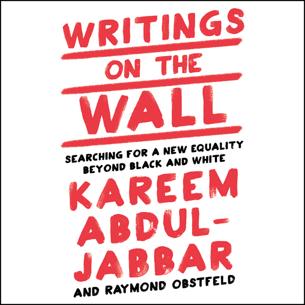 Writings on the Wall: Searching for a New Equal...
