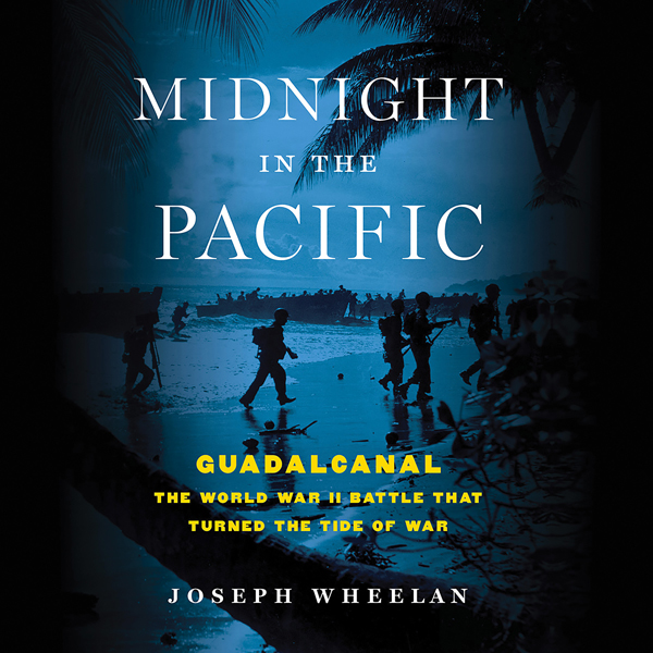Midnight in the Pacific: Guadalcanal - The Worl...