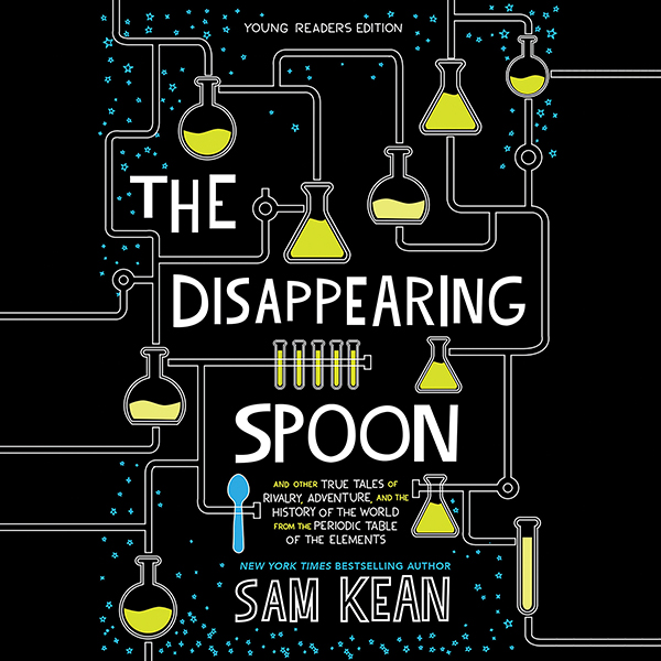 The Disappearing Spoon: Young Listeners Edition , Hörbuch, Digital, 1, 306min