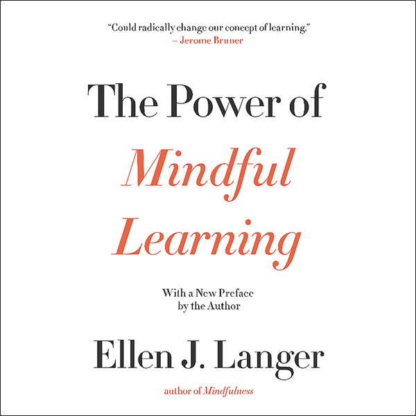 The Power of Mindful Learning , Hörbuch, Digita...