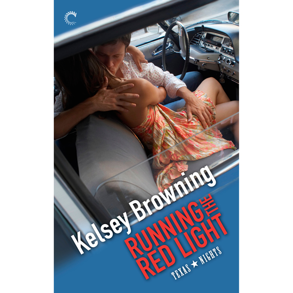 Running the Red Light: Texas Nights, Book 2 , H...
