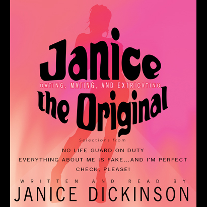 Janice the Original: Dating, Mating, and Extric...