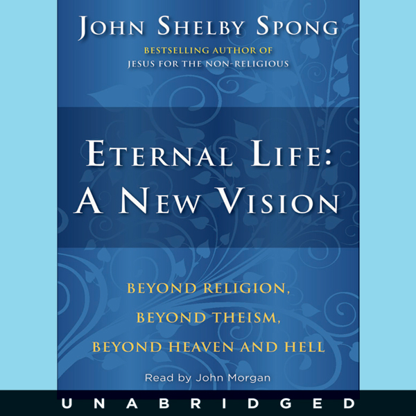 Eternal Life: A New Vision , Hörbuch, Digital, ...