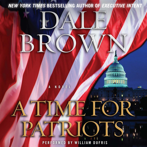 A Time for Patriots: A Novel , Hörbuch, Digital...