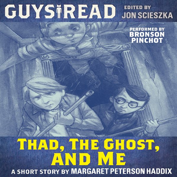 Guys Read: Thad, the Ghost, and Me , Hörbuch, D...