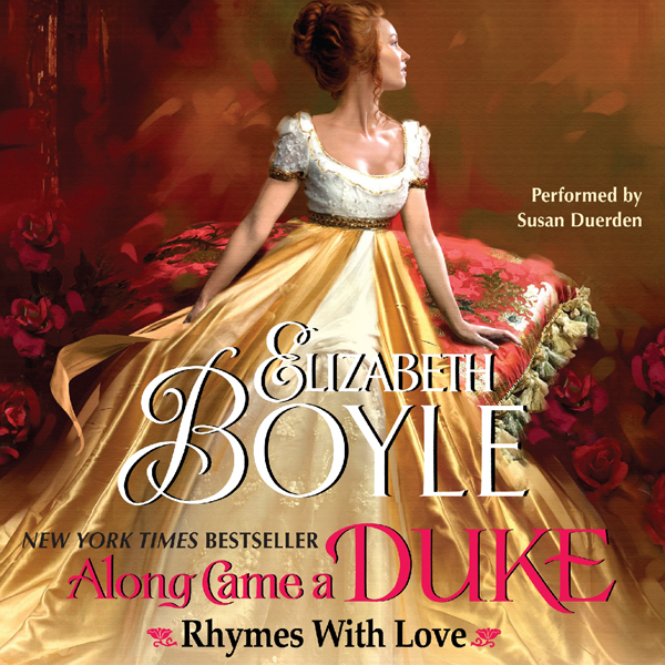 Along Came a Duke : Rhymes with Love , Hörbuch,...