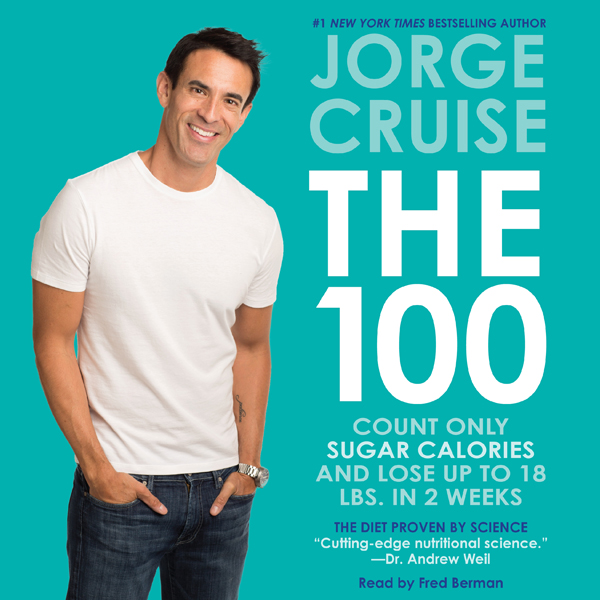 The 100 Unabridged: Count ONLY Sugar Calories a...