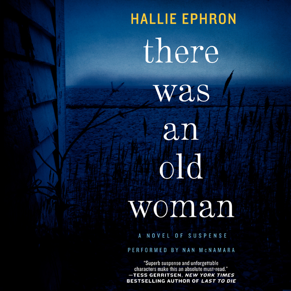 There Was an Old Woman : A Novel of Suspense , ...