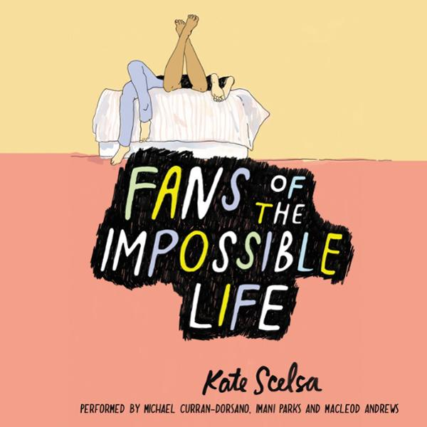 Fans of the Impossible Life , Hörbuch, Digital,...