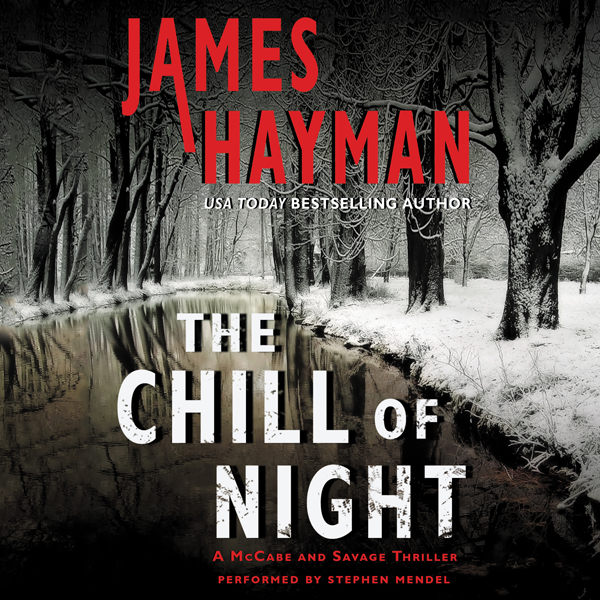 The Chill of Night: A McCabe and Savage Thrille...