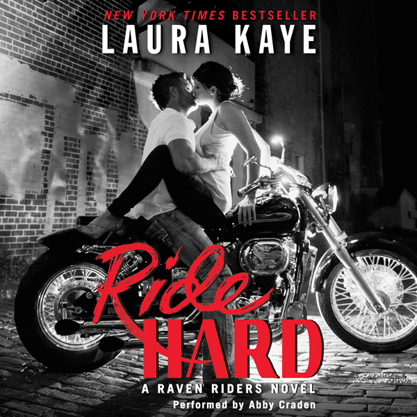 Ride Hard: A Raven Riders Novel , Hörbuch, Digital, 1, 616min