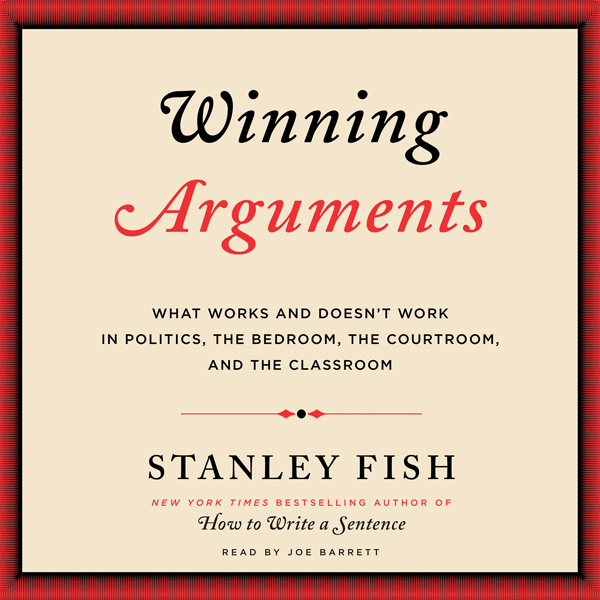 the argument over the truth in stanley fishs rhetoric In making this argument, hauerwas tries to combine the postmodern hermeneutics of stanley fish (is there a text in this class) with the biblical realism of john howard yoder, a precarious synthesis at best.