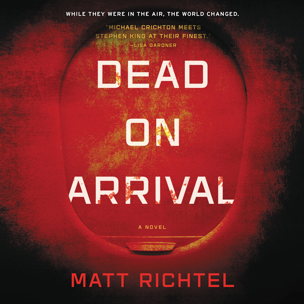 Dead on Arrival: A Novel , Hörbuch, Digital, 1,...