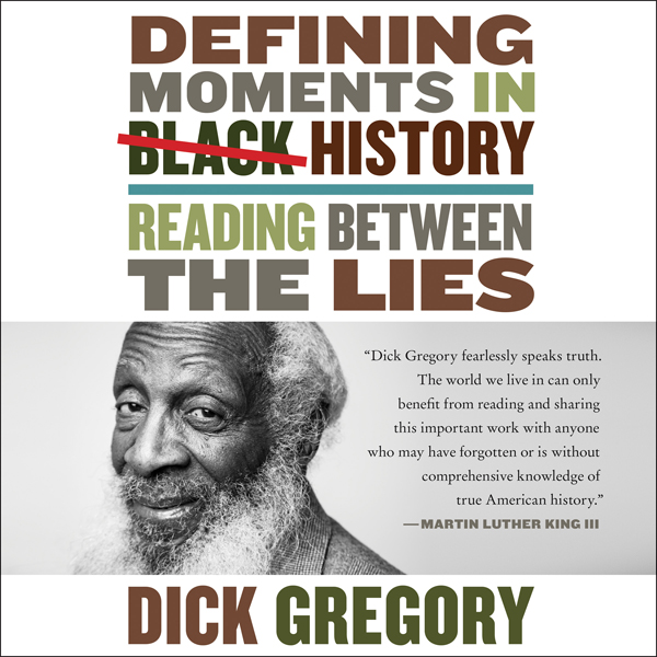 Defining Moments in Black History: Reading Betw...