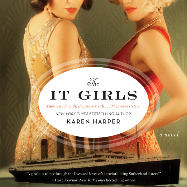 The It Girls: A Novel , Hörbuch, Digital, 1, 576min