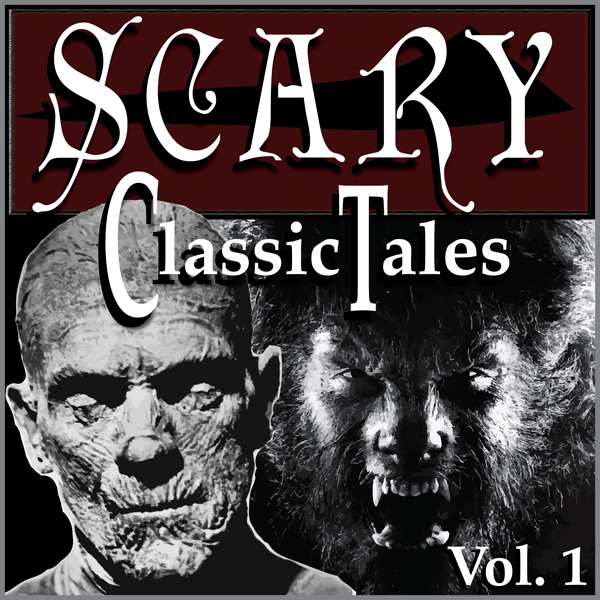 Classic Scary Tales, Volume One , Hörbuch, Digi...
