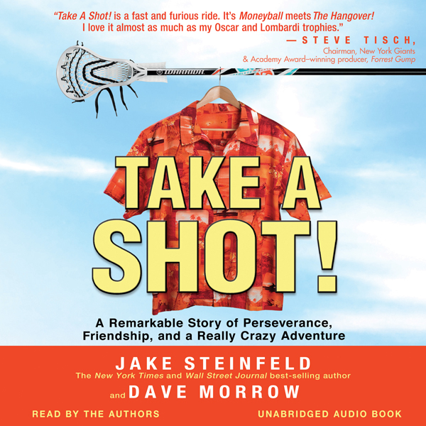 Take a Shot!: A Remarkable Story of Perseveranc...