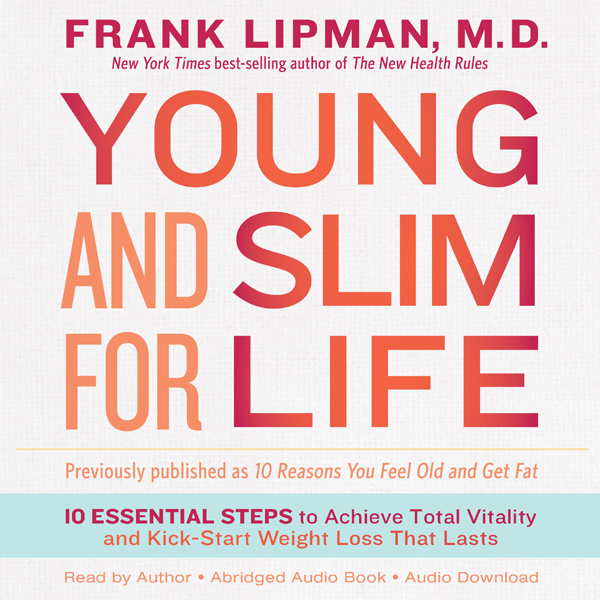Young and Slim for Life: 10 Essential Steps to ...