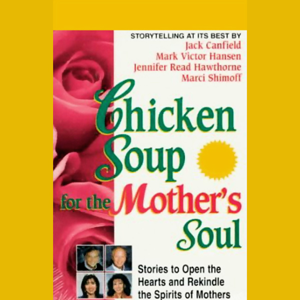 Chicken Soup for the Mother´s Soul: Stories to Open the Hearts and Rekindle the Spirits of Mothers, Hörbuch, Digital, 1, 70min