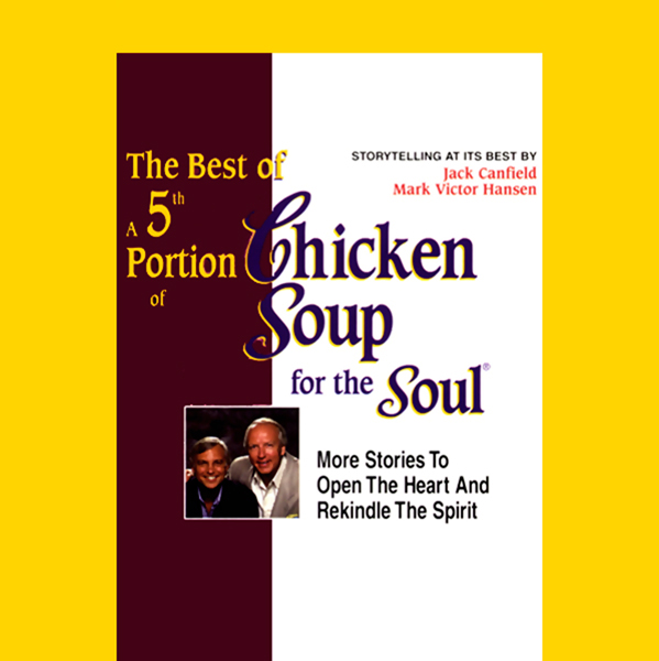 The Best of a 5th Portion of Chicken Soup for the Soul: Stories to Open the Heart and Rekindle the Spirit, Hörbuch, Digital, 1, 73min