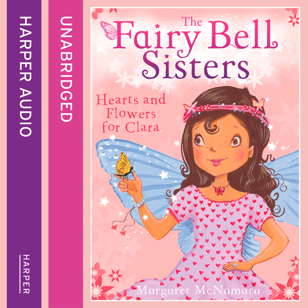 The Fairy Bell Sisters: Hearts and Flowers for ...