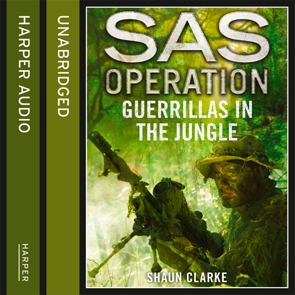 Guerrillas in the Jungle: SAS Operation , Hörbu...