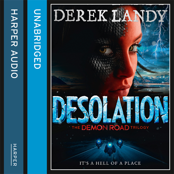 Desolation: The Demon Road Trilogy, Book 2 , Hö...